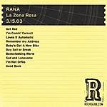 Rana La Zona Rosa - Austin, Texas - 3.15.03