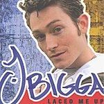 J Bigga Laced Me Up