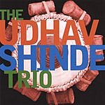 The Udhav Shinde Trio The Udhav Shinde Trio
