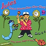 Jules Can A Worm Cha-Cha-Cha?