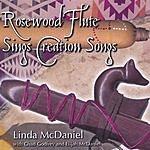 Linda McDaniel Rosewood Flute Sings Creation Songs