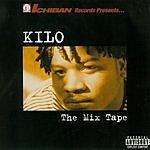 Kilo The Mix Tape (Parental Advisory)