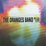 The Oranges Band On TV