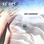 Jeff Lawrence Scars
