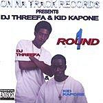 DJ Threefa & Kid Kapone Round 1 (Parental Advisory)