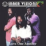 Inner Visions Love One Another