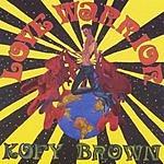 Kofy Brown Love Warrior
