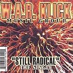 W.A.R. Klick Still Radical