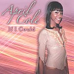 April Cole If I Could