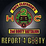 Hope Clayburn's 2nd Booty Battalion Report 4 Booty
