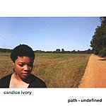 Candice Ivory Path - Undefined