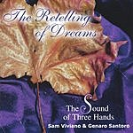 The Sound Of Three Hands The Retelling Of Dreams