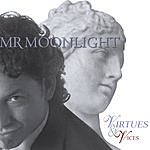 MrMoonlight Virtues & Vices
