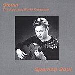 Stefan Spanish Soul