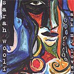 Sarah Woolf Ask My Lover
