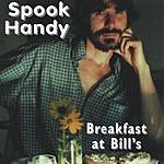 Spook Handy Breakfast At Bill's