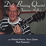 Dale Bruning The Dale Bruning Quartet: Tomorrow's Reflections