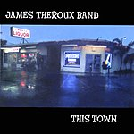 James Theroux Band This Town