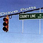 Dave Potts County Line Road
