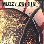 Muzzy Luctin Symptoms Of A Simple Life