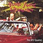 The A.Y.U. Quartet Atomic Young Ultrasonics