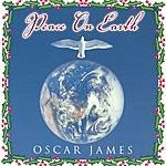 Oscar James Peace On Earth