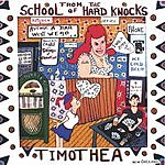 Timothea School Of Hard Knocks