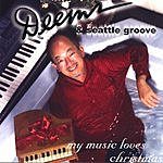 Deems & Seattle Groove My Music Loves Christmas