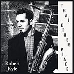 Robert Kyle That Other Place