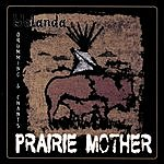 Yolanda Martinez Prairie Mother