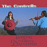 The Cantrells Dancing With The Miller's Daughter