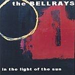The Bellrays In The Light Of The Sun