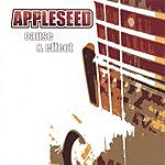 Appleseed Cause & Effect