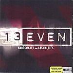 13Even Handshakes & Casualties