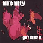 Five Fifty Get Clean