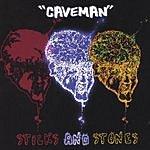Caveman Sticks And Stones