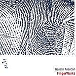 Ganesh Anandan FingerWorks