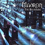 Madron The Beginning