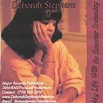 Deborah Stephens My Life Will Be Sweeter Someday