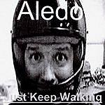 Aledo Just Keep Walking