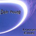 Dale Poune Loose Ends