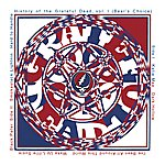 Grateful Dead History Of The Grateful Dead, Vol.1: Bear's Choice (Remastered)
