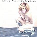 Robin Fox Seduction