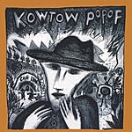 Kowtow Popof Songs From The Pointless Forest