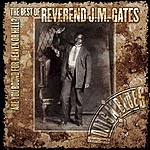 Reverend J.M. Gates Are You Bound For Heaven Or Hell?: The Best Of Reverend J.M. Gates