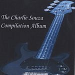 Charlie Souza The Charlie Souza Compilation Album