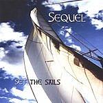 Sequel Set The Sails