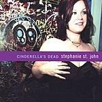 Stephanie St. John Cinderella's Dead