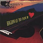 J. Kirby's Band Highway To Your Heart