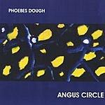 Phoebes Dough Angus Circle